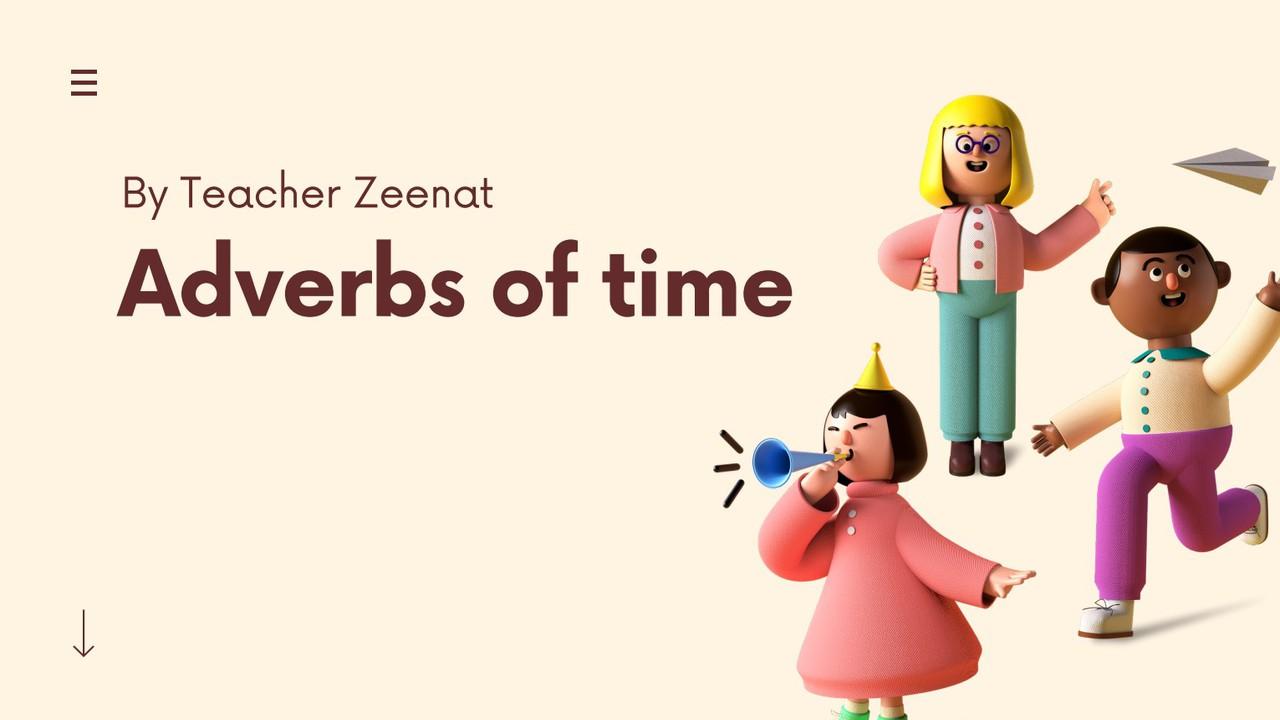 ภาษาอังกฤษ  : Adverbs of time