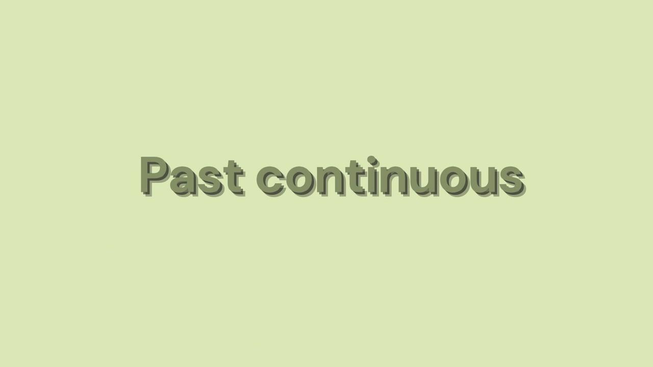 ภาษาอังกฤษ : Past Continuous