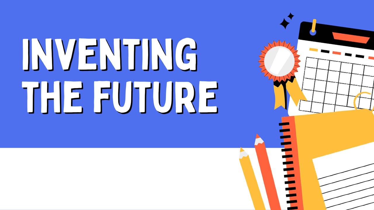 ภาษาอังกฤษ : Inventing the future